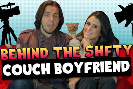 Behind the SHFTY – Couch Boyfriend