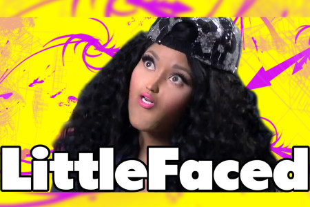 LittleFaced – Nicki Minaj
