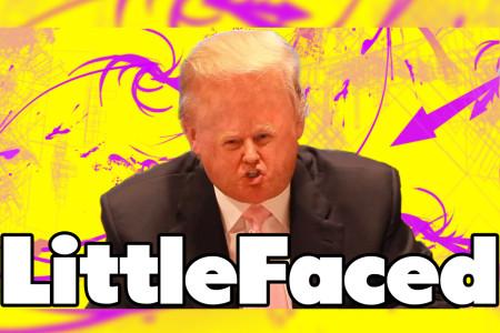 LittleFaced – Donald Trump