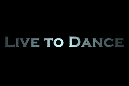 Live to Dance – Documentary