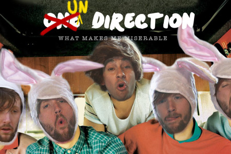 One Direction Parody – That's What Makes Me Miserable