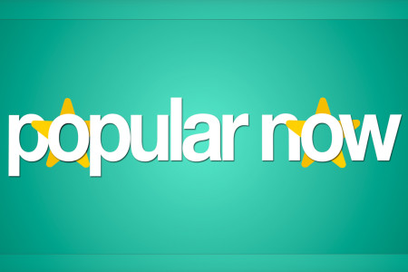 Popular Now (Episode 1 – Current)